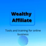 Wealthy-Affiliate-Tools- and- training- for -online -business